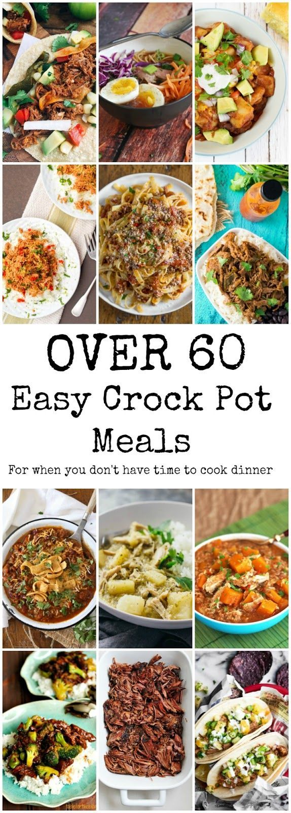 Over 60 awesome and super easy crock pot recipes for when you have literally no time to cook! These are dump, heat, and eat!