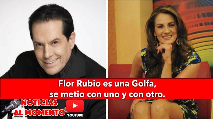 Flor Rubio se metio con uno y con otro para llegar donde está | Noticias...