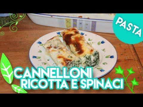 Cannelloni Ricotta e Spinaci (ricetta al forno) - Ep.110 - YouTube