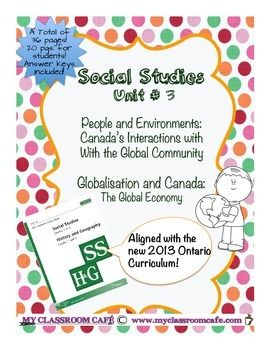New Social Studies Unit on Globalization.  Grade 6. People and Environments: Canada's Interactions with the Global Community. Globalisation / Globalization  36 pages $14
