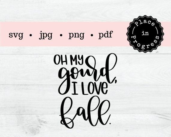 Download oh my gourd svg, oh my gourd shirt, oh my gourd I love ...