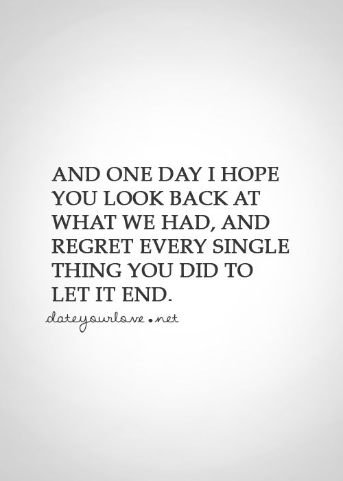 25 best regret love quotes on pinterest sad quotes of