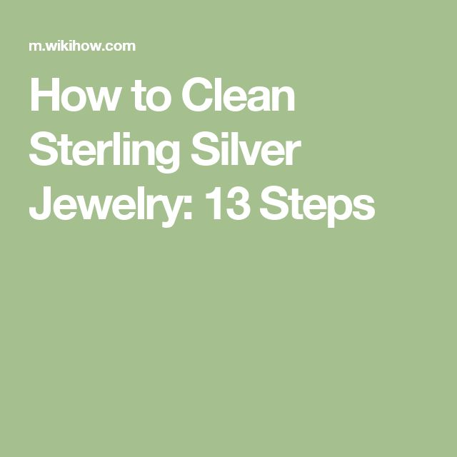How to Clean Sterling Silver Jewelry: 13 Steps