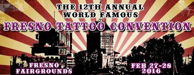 Expo Fresno Tattoo 12e édition 27 - 28 Février 2016