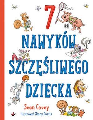 EDUNEWS.PL - portal o nowoczesnej edukacji - Siedem nawyków szczęśliwego dziecka