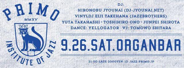 "senses+: 2015.09.26.Sat ""PRIMO"" at Organ Bar"