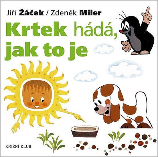 Kniha Krtek a jeho svět 3 - Krtek hádá, jak to je | bux.cz