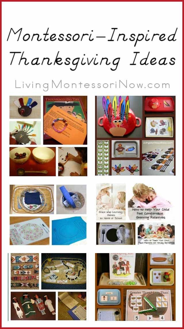 Here are some posts with lots of Montessori-inspired Thanksgiving activities and ideas to use throughout November.