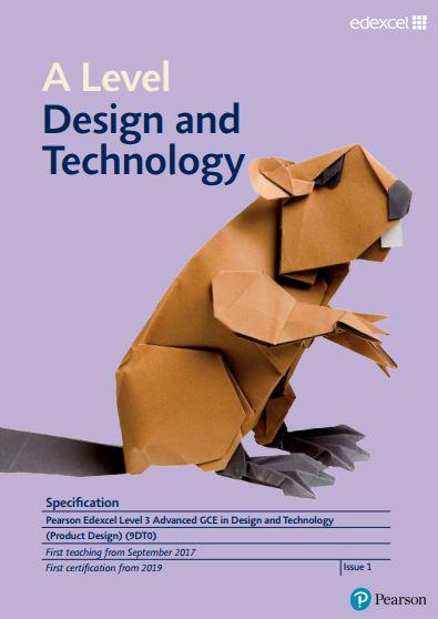 Edexcel DT A-Level (9DT0 Product Design) Specification. Exam June 2019 onwards. https://qualifications.pearson.com/content/dam/pdf/A%20Level/Design%20and%20Technology%20-%20Product%20Design/2017/specification-and-sample-assessments/Specification-GCE-L3-A-level-in-Design-and-Technology.pdf