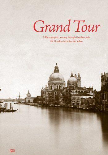 Grand Tour: A Photographic Journey Through Goethe's Italy, http://www.amazon.com/dp/3775736182/ref=cm_sw_r_pi_awdm_zM3ltb1Q469HX