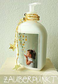 *ZAUBERPUNKT*: No. 15 { Weihnachtsgeschenke basteln mit Kinder - Seifenspender hübsch verziert }