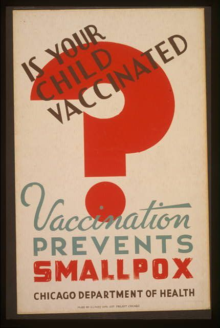 Smallpox Vaccination -  Is your child vaccinated?  Vaccination prevents Smallpox - and measles, mumps, rubella, hepatitis A, hepatitis B, polio, meningitis, chicken pox, diphtheria, pertussis, tetanus, pneumonia, influenza and HPV.  VACCINATE!
