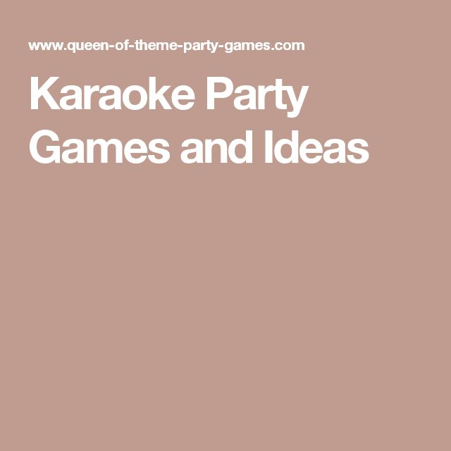 Karaoke Party Games and Ideas