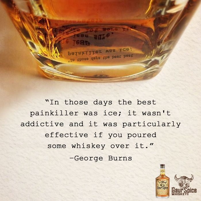 """🍸""""In those days the best painkiller was ice; it wasn't addictive and it was particularly effective if you poured some whiskey over it."""" -George Burns🍸  #splashofspice #whiskey #quotes #cocktails #alcohol #whiskeylover #enjoylife #americanwhiskey #smallbatch #bars #cheers"""