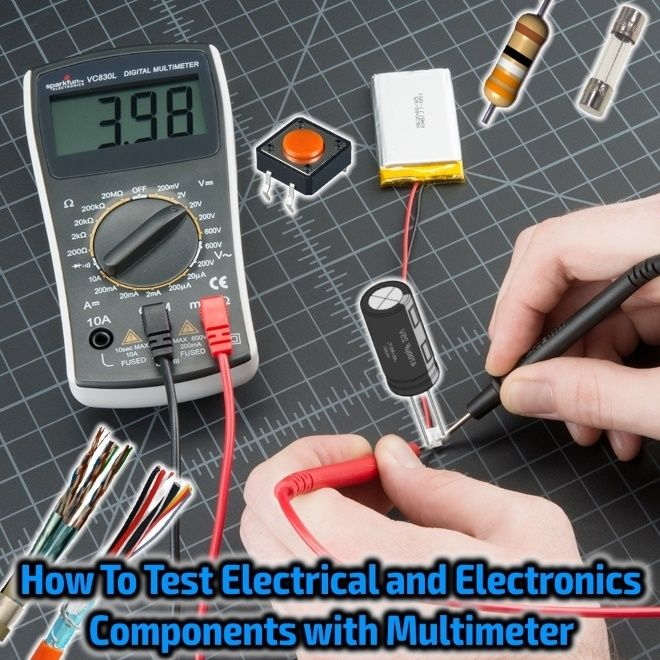 Testing Electrical & Electronics Components & Devices with Multimeter. How To Test Electrical & Electronics Components with Multimeter, How to Check Fuse, Switch, Cable & Wire, Capacitor, Resistor etc with DMM or AVO Multimeter