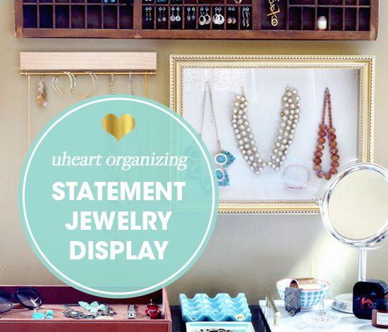 19UHeart Organizing: Statement Jewelry Storage