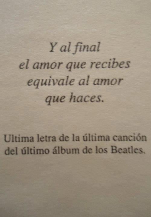 y al final el amor que recibes...