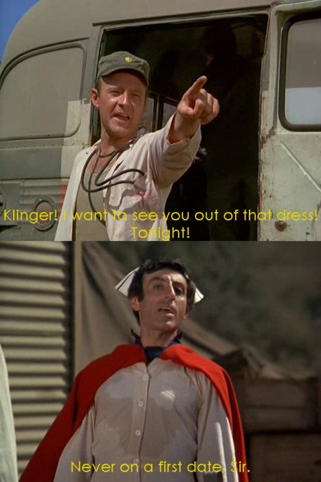 The love/hate relationship between Frank Burns and Klinger.