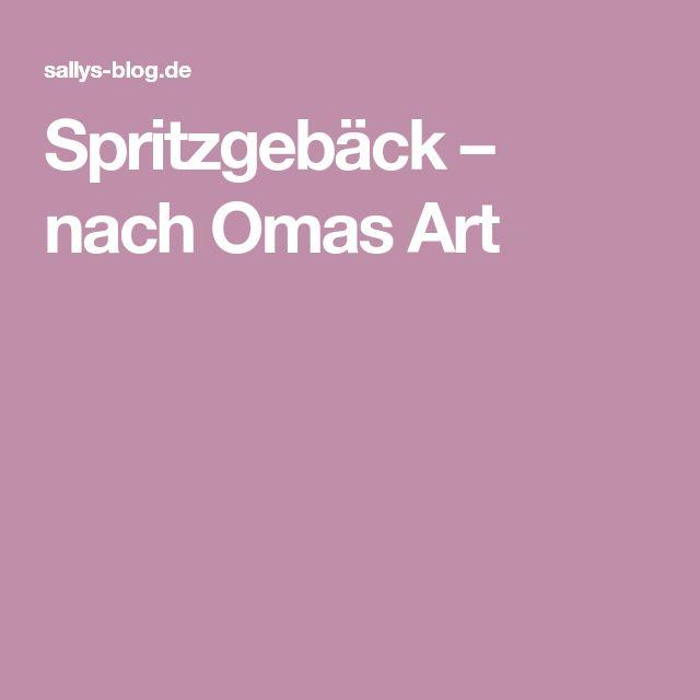 Spritzgebäck – nach Omas Art