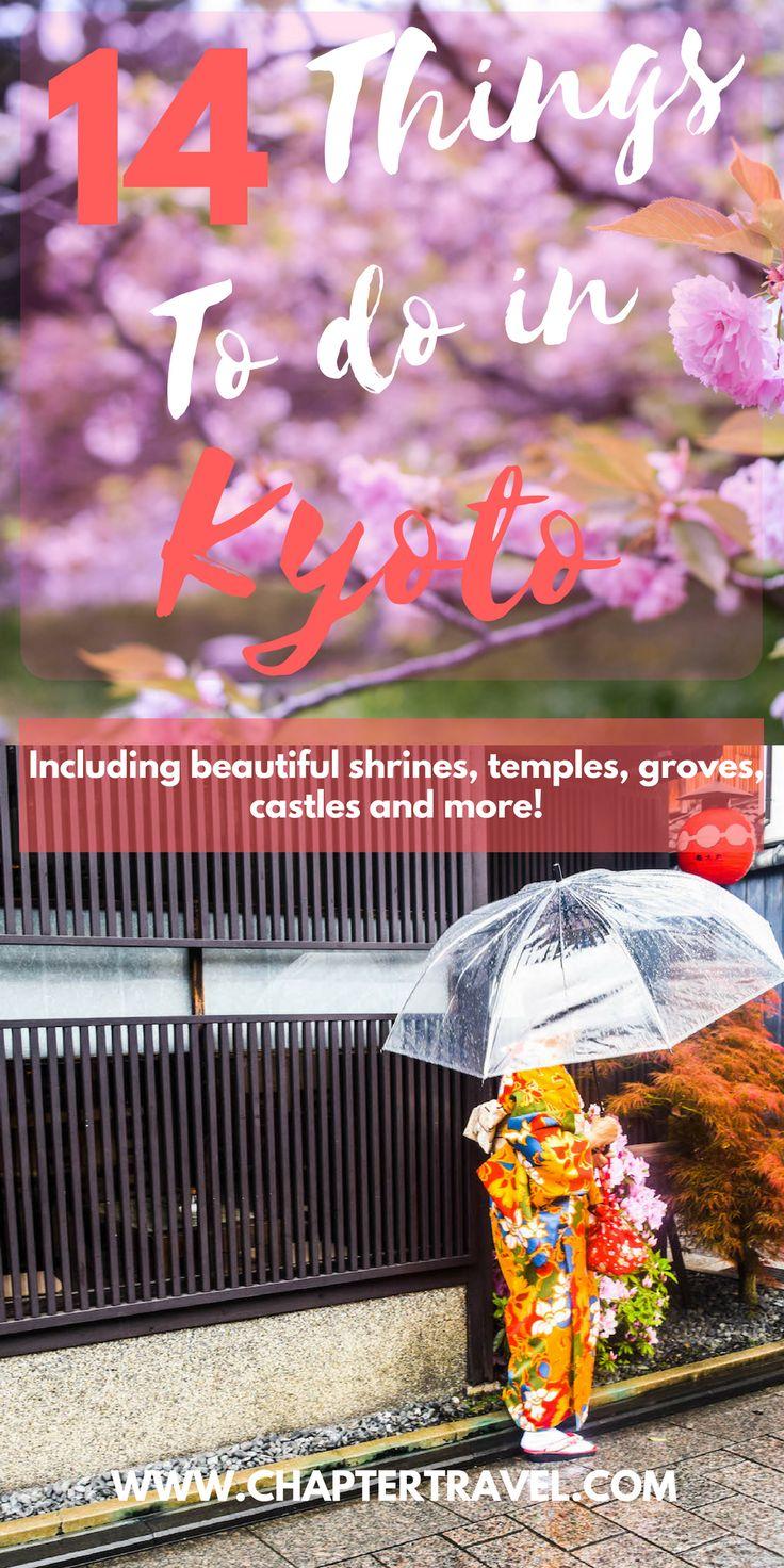 Things to do in Kyoto, Japan | Fushimi Inari Shrine | Kiyomizudera | Gion | Saiho-ji Moss Temple | Arashiyama bamboo Grove | Nijo Castle | Kimono Forest | Kyoto Tower | Kyoto Imperial Palace Park | Zen Rock Garden Ryoanji | Honganji Temples | Kyoto Railway Museum | Cherry Blossom Kyoto | Kyoto International Manga Museum