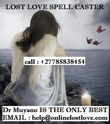 Lost love spells call +27785838454