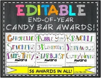 EDITABLE End-of-Year Candy Bar Awards!!! Choose from 56 Candy Bar Awards for your students! There's so many candy bar awards to choose from, so I've compiled them all into one easy to use document. Planning sheets are included to make it easier when you go to the store!  http://www.teacherspayteachers.com/Store/Kim-Miller-24