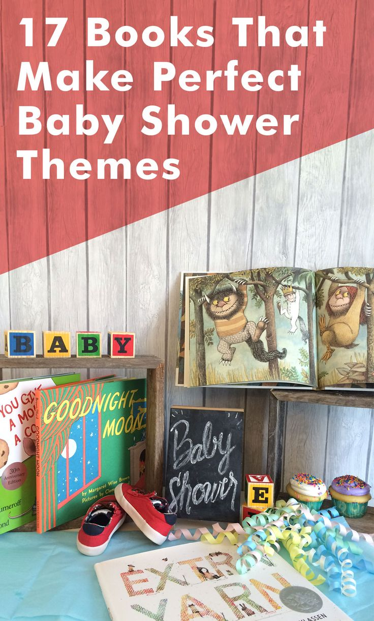These 17 baby shower ideas are perfect for the mom-to-be who loves children's books! From Where the Wild Things Are and Goodnight Moon to The Velveteen Rabbit and If You Give a Mouse a Cookie, throw the best story book shower you can!