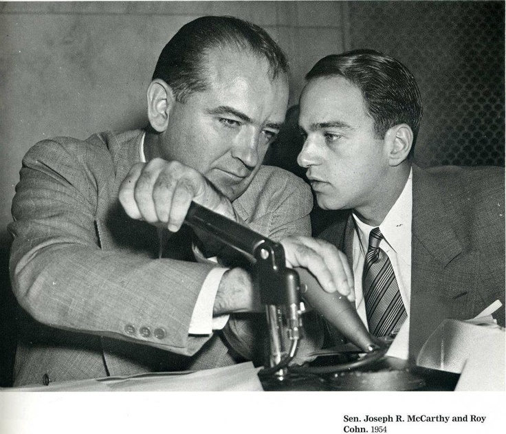 "Republican Communist witch hunters, Joe McCarthy and Roy Cohn. The 1950's Communism investigations and hearings destroyed the lives and careers of hundreds of thousands of people who had even so much as attended Socialist events in college out of curiosity, or who had merely hung out with the ""wrong"" people. Republicans paid special attention to Hollywood, fearing ""Pinko propaganda"". Some of the greatest acting, writing, and directing talents were driven into obscurity."