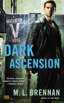 Dark Ascension de M.L. Brennan (VO)