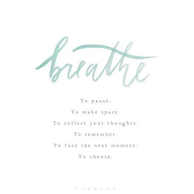 Sometimes one breathe is all it takes to step out of autopilot. In that breathe, that pause is the space to respond rather than react.