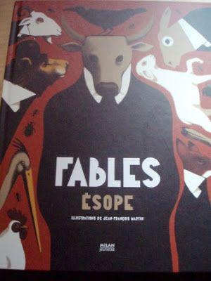 """""""Fables, Ésope"""" illustré par Jean-François MARTIN, adapté par Jean-Philippe MOGENET nous présente ainsi une vingtaine des """"premières"""" fables de l'histoire"""
