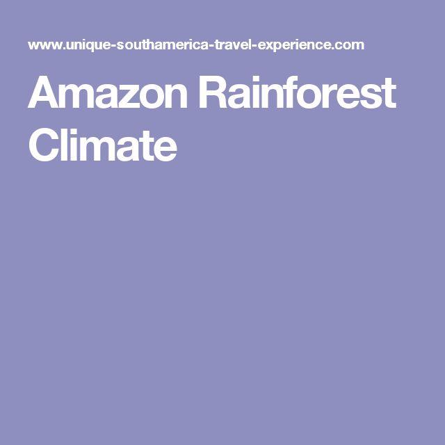 Amazon Rainforest Climate
