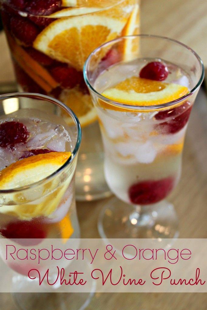 Rachel's Favorites: Raspberry & Orange White Wine Punch