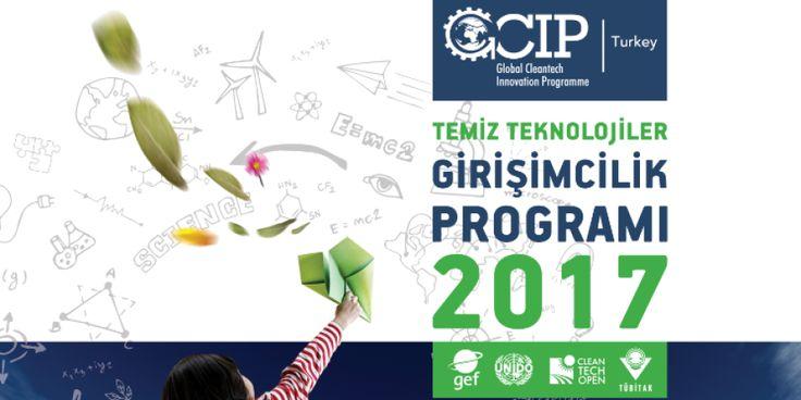 Temiz Teknoloji İş Fikirleri Programı GCIP-2017 Başlıyor:  #GCIP #Cleantech #Girişimcilik #Destek  http://www.tankutaslantas.com/temiz-teknoloji-is-fikirleri-programi-gcip-2017-basliyor/