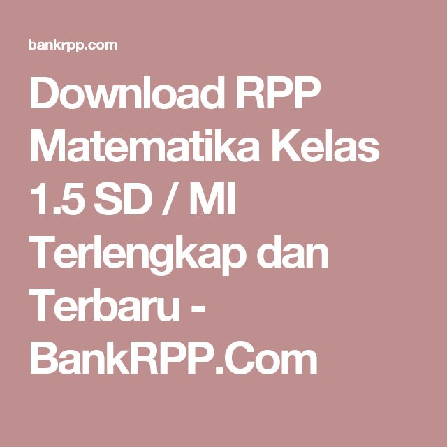 Download RPP Matematika Kelas 1.5 SD / MI Terlengkap dan Terbaru - BankRPP.Com
