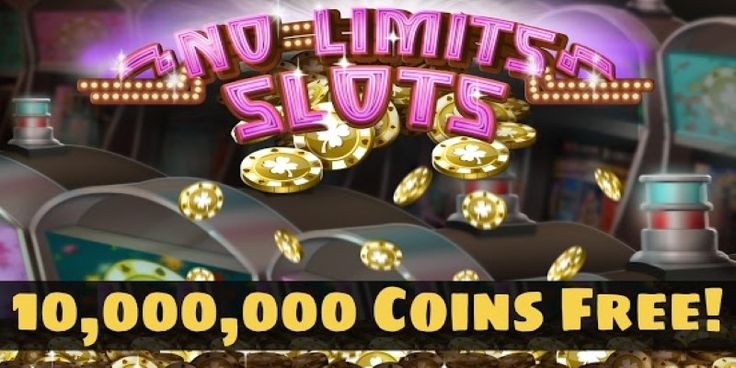 NO LIMIT Slots Coins Cheats