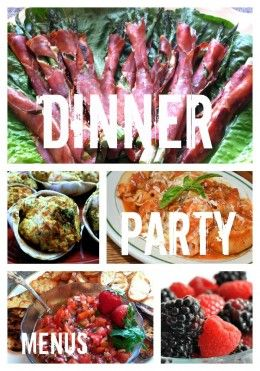 Dinner Party Recipes. I want to try the sangria recipe!