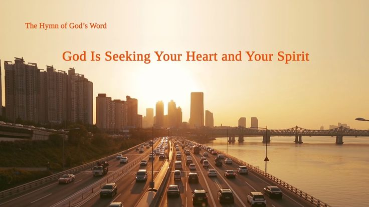 "The Hymn of God's Word ""God Is Seeking Your Heart and Your Spirit"" 