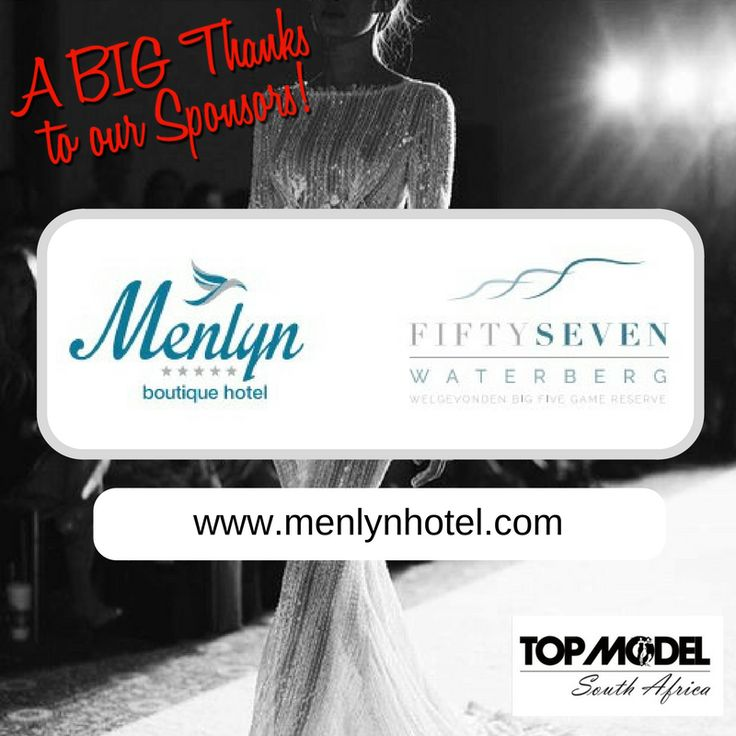 Thanks to Menlyn Boutique Hotel for your sponsorship and for hosting the TOP MODEL UK, TOP MODEL WORLDWIDE, Fashion International Director and his wife, who are flying in from London, to be at our grand finale! We appreciate your support!  Visit them on www.menlynhotel.co.za #TMSA17 #TMSASponsor
