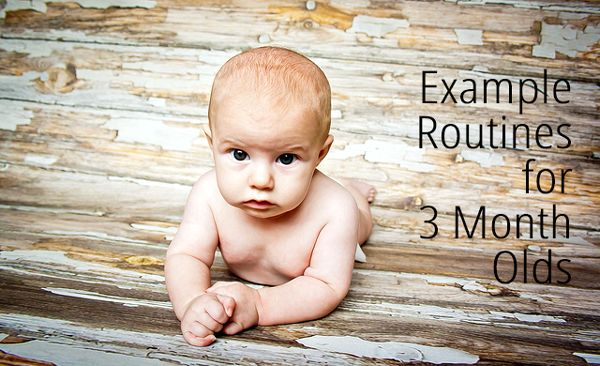 Example routines for a 3 month old - this should keep me going for the next month or two at least!