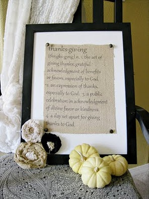 How to....for creating a beautiful 'thanksgiving' burlap sign in a frame. Using your printer for the message:)