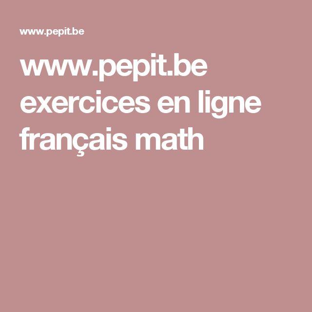 www.pepit.be exercices en ligne français math