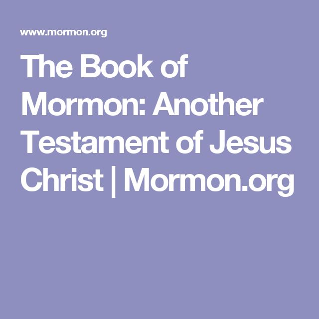 The Book of Mormon: Another Testament of Jesus Christ | Mormon.org