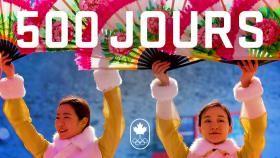 Où serez-vous dans 500 jours? Dur à dire, mais une chose est sûre: Équipe Canada sera en train de parader...