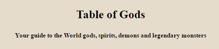 Your guide to the World gods, spirits, demons and legendary monsters. http://godfinder.org/