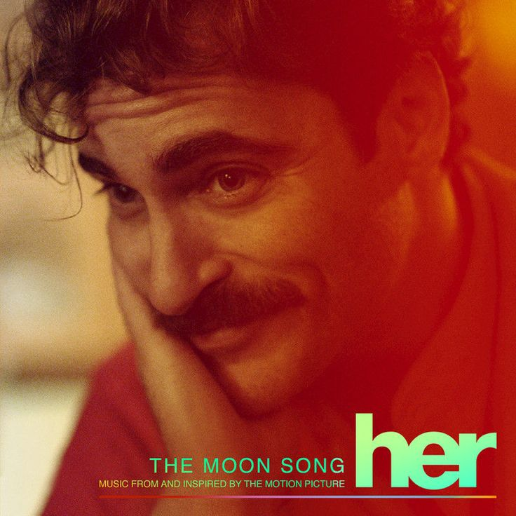 The Moon Song by Joaquin Phoenix - The Moon Song (Music From And Inspired By The Motion Picture Her) - Single