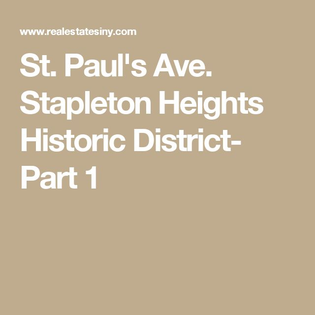 St Paul S Ave Stapleton Heights Historic District Part 1