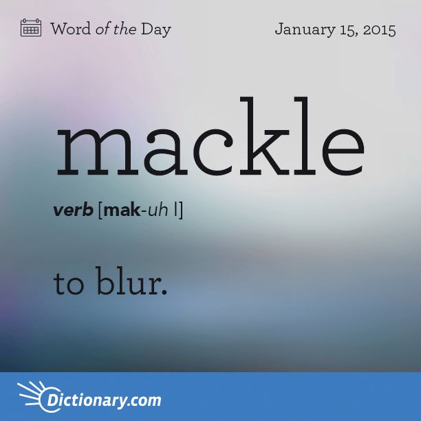 mack·le (măk′əl) also mac·ule (măk′yo͞ol′) n. A blurred or double impression in printing. v. mack·led, mack·ling, mack·les also mac·uled or mac·ul·ing or mac·ules v.tr. To blur or double (a printed impression). v.intr. To become blurred. [Middle English macule, spot, from Old French, from Latin macula.] mackle (ˈmækəl) or macule n 1. (Printing, Lithography & Bookbinding) printing a double or blurred impression caused by shifting paper or type [C16: via French from Latin macula spot, stain].