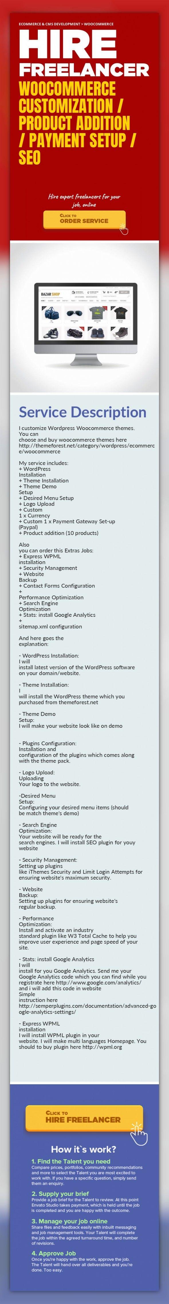 WooCommerce Customization / Product Addition / Payment Setup / SEO Ecommerce & CMS Development, WooCommerce   I customize Wordpress Woocommerce themes.  You can choose and buy woocommerce themes here http://themeforest.net/category/wordpress/ecommerce/woocommerce    My service includes:  + WordPress Installation  + Theme Installation  + Theme Demo Setup  + Desired Menu Setup  + Logo Upload  + Cust...