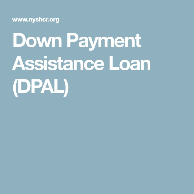 Down Payment Assistance Loan (DPAL)